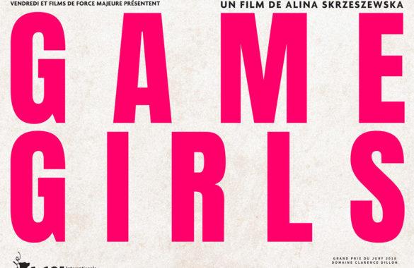 Game girls, un film des Films de Force Majeure